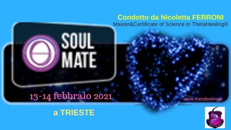 Soul Mate ThetaHealing® con Nicoletta Ferroni a Trieste