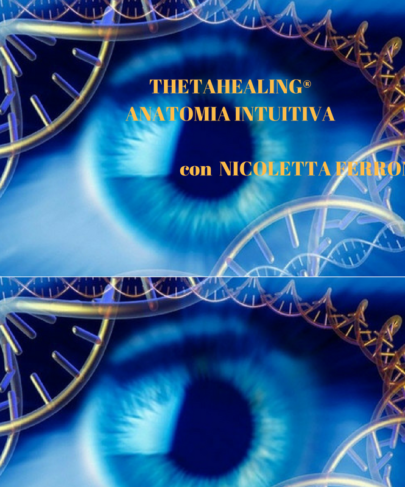 Anatomia intuitiva: il Big del ThetaHealing®